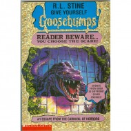 Escape From The Carnival Of Horrors (Give Yourself Goosebumps-1)