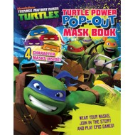 Parragon Teenage Mutant Ninja Turtles Turtle Power Popout Mask Book