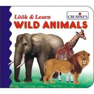 Creative's Look Learn Board Book Wild Animals