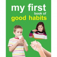 My First Book Of Good Habits Padded Board Book Om Books