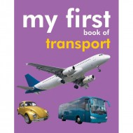 My First Book Of Transport Padded Board Book Om Books
