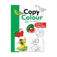 Copy Colour And Write Along Fruits And Vegetables Paperback Om Books