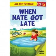 When Nate Got Late Paperback Om Books