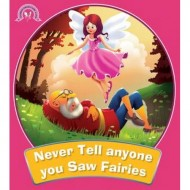 Never Tell Anyone You Saw Fairies Paperback Om Books