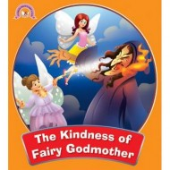 The Kindness Of Fairy Godmother Paperback Om Books