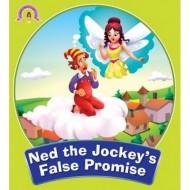 Ned The Jockeys False Promise Paperback Om Books
