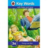 Key Words 3A : Things We Like