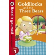 Goldilocks and the Three Bears: Read It Yourself Level 1