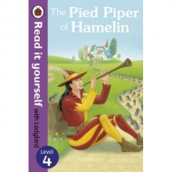 The Pied Piper of Hamlin : Read It Yourself Level 4