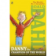 Roald Dahl : Danny, the Champion of the World