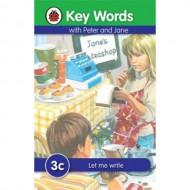 Key Words 3C : Let Me Write