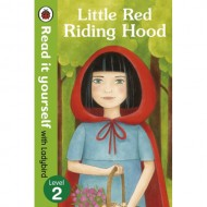 Little Red Riding Hood : Read It Yourself Level 2