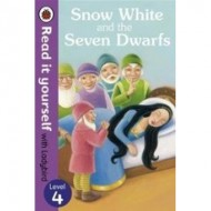 Snow White & The Seven Dwarfs : Read It Yourself Level 4