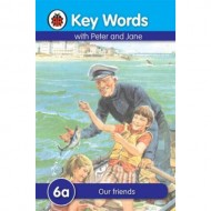 Key Words 6A : Our Friends