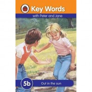 Key Words 5B : Out In The Sun