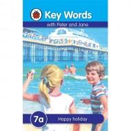 Key Words 7A : Happy Holiday