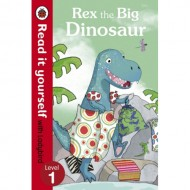 Rex the Big Dinosaur : Read It Yourself Level 1