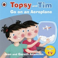 Topsy Tim : Go on an Aeroplane