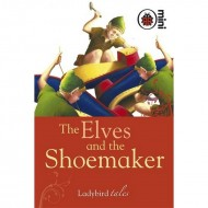 Ladybird Tales : The Elves and the Shoemaker
