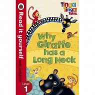 Tinga Tinga Tales Why Giraffe has a Long Neck : Read It Yourself Level 1