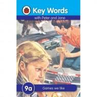 Key Words 9A : Games We Like