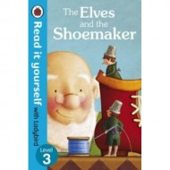 RIY 3 PB Elves The Shoemaker : Read It Yourself Level 3