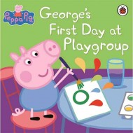 Peppa Pig : Georges First Day at Playgroup