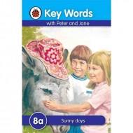 Key Words 8A : Sunny Days