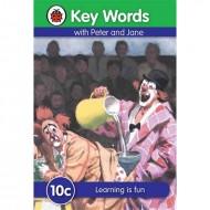 Key Words 10C : Learning Is Fun