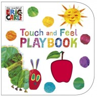 The Very Hungry Caterpillar : Touch and Feel Playbook