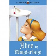 Ladybird Classics : Alice in Wonderland