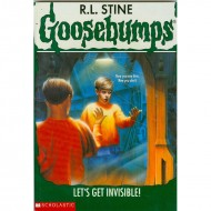 Lets Get Invisible (Goosebumps-6)