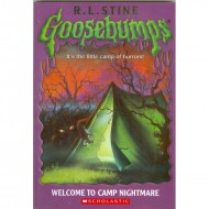 Welcome To Camp Nightmare (Goosebumps-9)