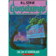 One Day At Horrorland (Goosebumps-16)