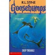 Deep Trouble (Goosebumps-19)