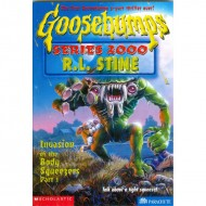 Invasion Of The Body Squeezers1 (Goosebumps Series 2000-4)