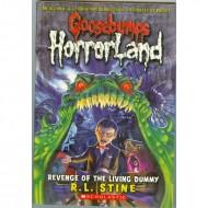 Revenge Of The Living Dummy (Goosebumps-Horrorland 01)