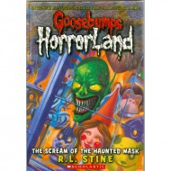 The Scream Of The Haunted Mask (Goosebumps-Horrorland 04)