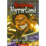 Dr Maniac Vs Robby Schwartz (Goosebumps-Horrorland 05)