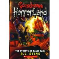 The Streets Of Panic Park (Goosebumps-Horrorland 12)