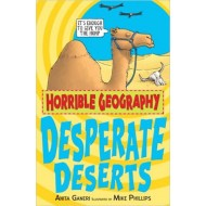 Desperate Deserts - Horrible Geography