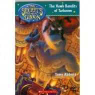 The Hawk Bandits Of Tarkoom (Secrets Of Droon-11)