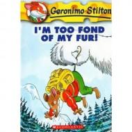 I M Too Fond Of My Fur (Geronimo Stilton-4)