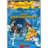 Thea Stilton And The Star Castaways (Geronimo Stilton-7)