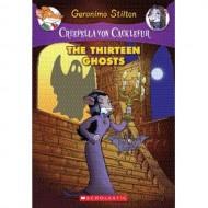 The Thirteen Ghosts (Geronimo Stilton,Creepella Von Cacklefur-1)