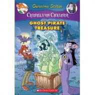 Ghost Pirate Treasure (Geronimo Stilton,Creepella Von Cacklefur-3)