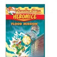Flood Mission (Geronimo Stilton,Heromice-2)