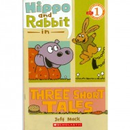 Hippo And Rabbit In Three Short Tales - Scholastic Reader 1