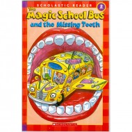 the Magic School Bus And The Missing Tooth - Scholastic Reader 2